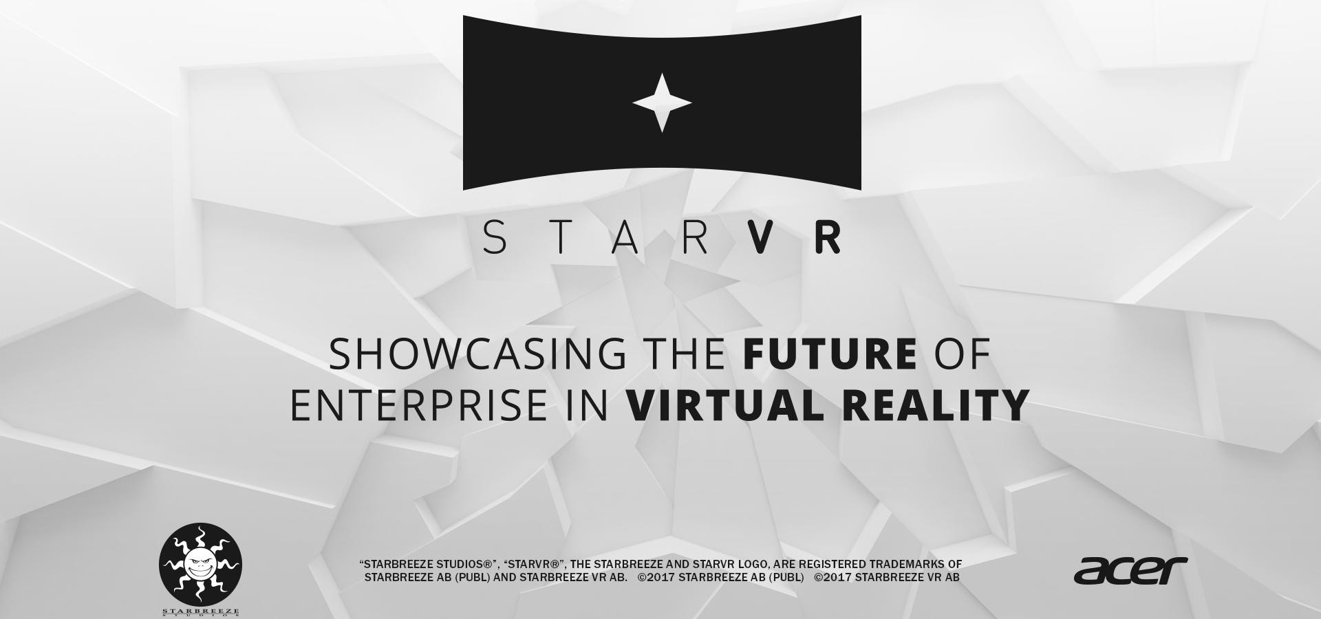 StarVR, Starbreeze and Acer Showcases the Future of Enterprise in Virtual Reality at the SALT Conference in Las Vegas, May 16-19